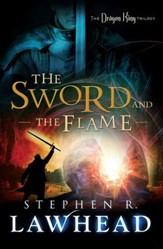 The Sword and the Flame: The Dragon King Trilogy - Book 3 - eBook