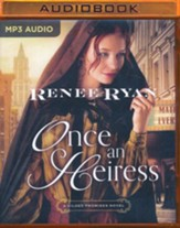 Once an Heiress - unabridged audio book on MP3-CD