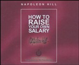 How to Raise Your Own Salary - unabridged audio book on CD
