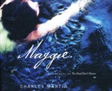 Maggie: The Sequel to The Dead Don't Dance - unabridged audio book on CD