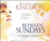 Between Sundays - unabridged audio book on CD