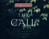 The Call: Finding and Fulfilling the Central Purpose of Your Life - abridged audio book on CD