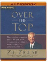 Over the Top: Moving from Survival to Stability, from Stability to Success, from Success to Significance - abridged audio book on MP3-CD - Slightly Imperfect