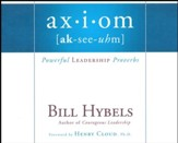 Axiom: Powerful Leadership Proverbs - unabridged audio book on CD