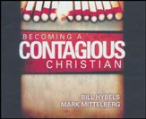 Becoming a Contagious Christian: Be Who You Already Are - unabridged audio book on CD