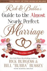 Rick and Bubba's Guide to the Almost Nearly Perfect Marriage - Slightly Imperfect