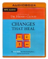 Changes That Heal: The Four Shifts That Make Everything Better And That Anyone Can Do - unabridged audio book on MP3-CD
