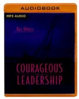 Courageous Leadership, Abridged Audiobook on MP3-CD