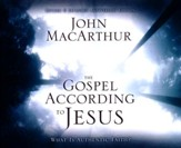 The Gospel According to Jesus: What Is Authentic Faith? - unabridged audio book on CD