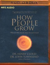 How People Grow: What the Bible Reveals About Personal Growth - abridged audio book on MP3-CD