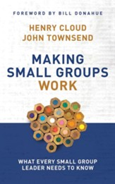 Making Small Groups Work: What Every Small Group Leader Needs to Know - unabridged audio book on CD