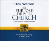 The Purpose Driven Church: Every Church Is Big in God's Eyes - unabridged audio book on CD