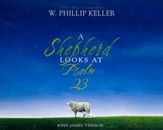 A Shepherd Looks at Psalm 23 - unabridged audio book on CD