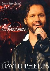 Christmas With David Phelps, DVD