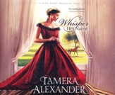 To Whisper Her Name - unabridged audio book on CD