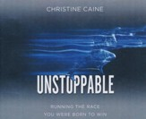Unstoppable: Running the Race You Were Born To Win - unabridged audio book on CD