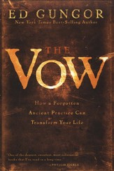 The Vow: How a Forgotten Ancient Practice Can Transform Your Life - eBook