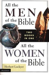 All the Men/Women of the Bible, 2 Volumes in 1