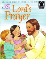 The Lord's Prayer -Arch Books
