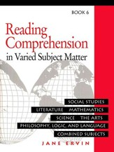 Reading Comprehension in Varied Subject Matter, Book 6, Grade 8