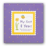 My First 8 Years: Photo Banner, Journal & Growth Chart