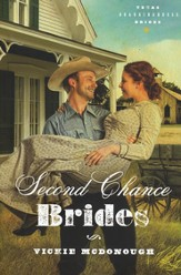 Second Chance Brides, Texas Boardinghouse Brides Series #2