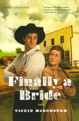 Finally a Bride, Texas Boardinghouse Brides Series #3