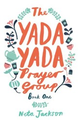 The Yada Yada Prayer Group - eBook
