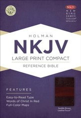 NKJV Large Print Compact Reference Bible, Saddle Brown LeatherTouch