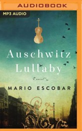 Auschwitz Lullaby: A Novel - unabrodged audiobook on MP3-CD