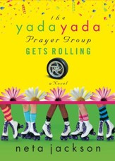 The Yada Yada Prayer Group Gets Rolling - eBook