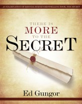 There is More to the Secret: An Examination of Rhonda Byrne's Bestselling Book The Secret - eBook