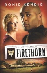 Firethorn, Discarded Heroes Series #4