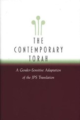 The Contemporary Torah: A Gender-Sensitive Adaptation of the JPS Translation
