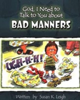 God, I Need to Talk to You about Bad Manners (10 pack)