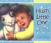 Hush, Little One: A Lullaby for God's Children