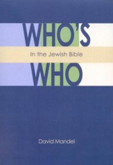 Who's Who in the Jewish Bible