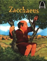 Arch Books Bible Stories: Zacchaeus