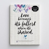 Love Becomes Its Fullest When It's Shared, Stationery Set