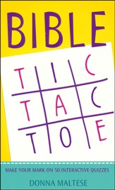 Bible Tic-Tac-Toe: Make Your Mark on 50 Interactive Quizzes