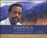 America the Beautiful: Rediscovering What Made This Nation Great - unabridged audio book on CD