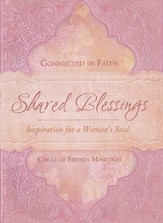 Shared Blessings: Inspiration for a Woman's Soul