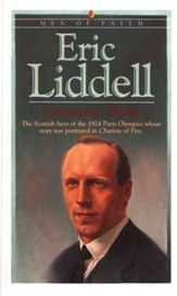 Eric Liddell, Men and Women of Faith  Series