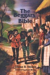 Beggars Bible: An Illustrated Historical Fiction of John Wycliffe