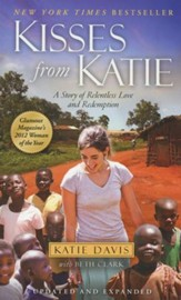 Kisses from Katie: A Story of Relentless Love and Redemption (slightly imperfect)