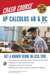 AP Calculus AB & BC Crash COurse 2nd  Edition, plus online