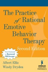The Practice of Rational Emotive Behavior Therapy 2nd Edition