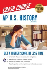 AP U.S. History Crash Course 4th  Edition, plus online