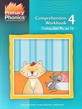 Primary Phonics: Thinking About Mac  & Tab, Workbook 4  (Homeschool Edition)
