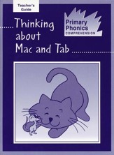 Primary Phonics: Thinking About Mac  & Tab, Teacher's Guide  (Homeschool Edition)